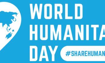 World Humanitarian Day – enormous unmet needs